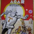 BD AGAR eclipso, le magicien de la planete morte, C Moliterni – R. GIGI, ed Dargaud, 1983 France, 29,8x22,5, VG cote abimé