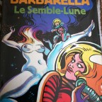 Barbarella Le semble-lune, JC Forest, ed Pierre Horay, 1977, Paris, M 32x24