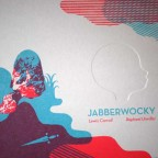 Jabberwocky , Lewis carroll et raphael Urwiller,  signé urwiller 25sur45,2010 icinori ed. M 20,5x24,5