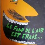 Le fond de l'air est frais…, FRED, ed Dargaud, Neuilly sur seine, 1997, VG, 32x24,2