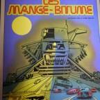 Les mange-bitume, Jacques Lob et José Bielsa, Histoires fantastiques, ed Dargaud, 1974 M, 32x24,2