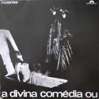 Mutantes, a divina comedia ou ando meio desligado. Dedicacé a fred et signé, VG polydor 31x31