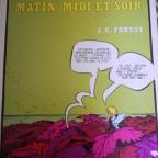 Mysterieuse matin, midi et soir. JC Forest, ed serg, 1972, VG abimé sur cote + manque bout de papier couverture.32x24