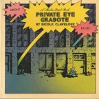 PRIVATE EYE GRABOTE by Nicole Claveloux 1975 19x19