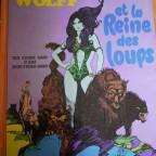 Wolff et la reine des loups, Texte d'esteban maroto et sadko et image d esteban Maroto , Dargaud ed, 1973, 32x24,2 G cote abimé, salissure au dos,