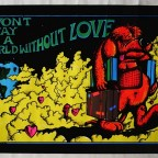 B- I won't stay in a world without love, Bhoormann, Great western distrib, California, 1973 58,5x88,5